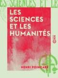 Henri Poincaré - Les Sciences et les Humanités.