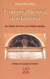 Henri Ponchon - L'incroyable saga des Torlonia - Des Monts du Forez aux Palais romains.