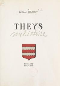 Henri Pouchot et Roger-L. Lachat - Theys - Son histoire.