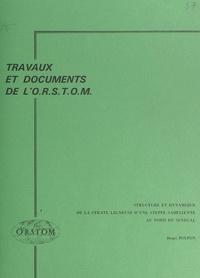Henri Poupon et  Office national de la recherch - Structure et dynamique de la strate ligneuse d'une steppe sahélienne au Nord du Sénégal.