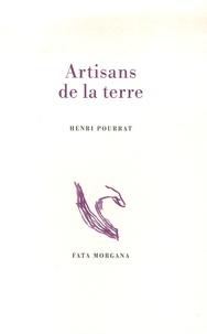 Henri Pourrat - Artisans de la terre.