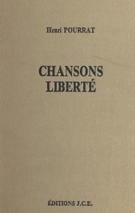 Henri Pourrat - Chansons. Liberté.
