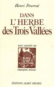Henri Pourrat et Henri Pourrat - Dans l'herbe des trois vallées.