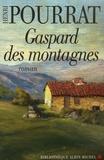 Henri Pourrat - Gaspard des montagnes.