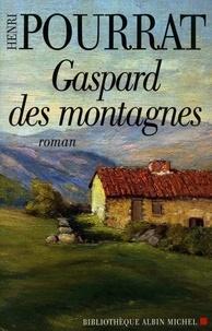 Henri Pourrat et Henri Pourrat - Gaspard des montagnes.