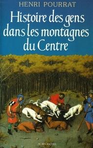 Histoire des gens dans les montagnes du Centre - Des âges perdus aux temps modernes.pdf
