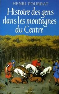 Henri Pourrat et Henri Pourrat - Histoire des gens dans les montagnes du Centre.