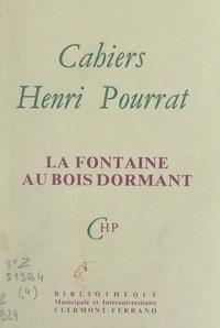 Henri Pourrat et Claude Dalet - La fontaine au bois dormant.