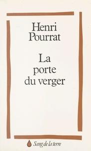 Henri Pourrat - La Porte du verger.