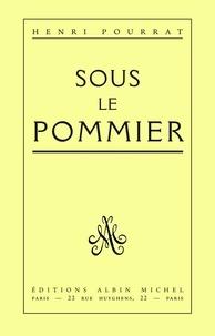Henri Pourrat et Henri Pourrat - Sous le pommier.
