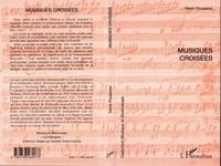 Henri Pousseur - Musiques croisées.