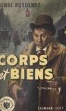 Henri Poydenot - Corps et biens.