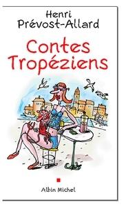 Henri Prévost-Allard - Contes tropéziens.