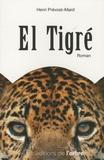 Henri Prévost-Allard - El Tigré.