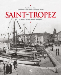 Deedr.fr Saint-Tropez - A travers la carte postale ancienne Image