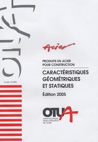 Produits en acier pour construction- Caractéristiques géométriques et statiques - Henri Prommenschenkel | Showmesound.org