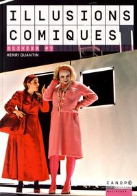 Henri Quantin - Illusions comiques, Olivier Py.