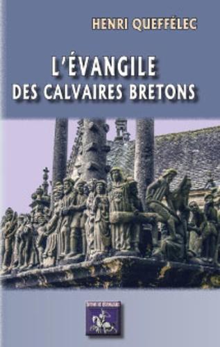 L'Evangile des calvaires bretons