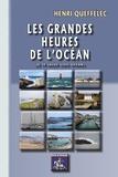 Henri Queffélec - Les grandes heures de l'océan.