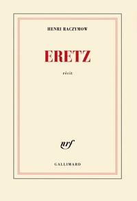 Henri Raczymow - Eretz.