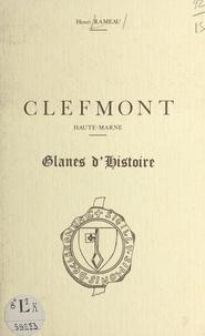 Henri Rameau - Clefmont, Haute-Marne - Glanes d'histoire.