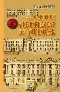 Henri Ramet - Le Capitole et le parlement de Toulouse.