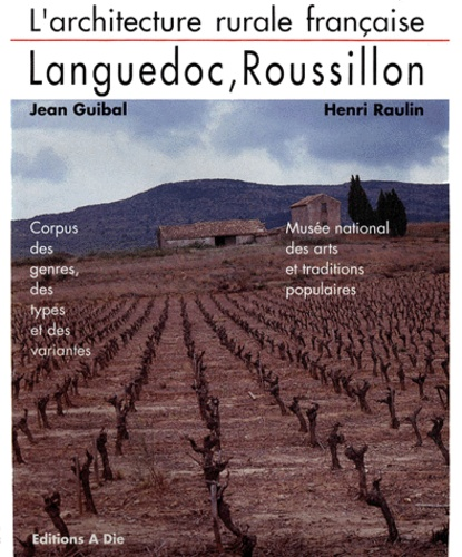 Henri Raulin et Jean Guibal - Languedoc-Roussillon.