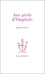 Henri Raynal - Aux pieds d'Omphale.
