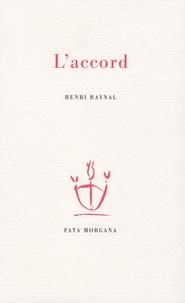 Henri Raynal - L'accord.