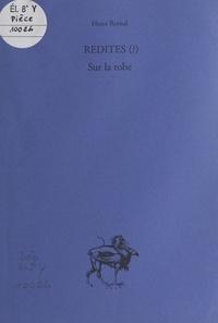 Henri Raynal - Redites (?) Sur la robe.