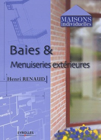 Baies et menuiseries extérieures - Henri Renaud   Showmesound.org