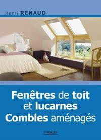 Henri Renaud - Fenêtres de toit et lucarnes - Combles aménagés.
