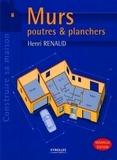 Henri Renaud - Murs - Poutres et planchers.