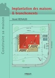 Henri Renaud - Projets et plans - Implantation des maisons & branchements.