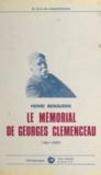 Henri Renaudin - Le mémorial de Georges Clemenceau - 1841-1929 : le livre du cinquantenaire.