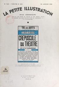 Henri-René Lenormand et Émile Achard - Crépuscule du théâtre - Pièce en trois actes et huit tableaux, représentée pour la première fois, le 14 décembre 1934, sur la scène du Théâtre des Arts.