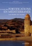 Henri Ribière et Michel Adgé - La route des fortifications en Méditerranée - Les étoiles de Vauban.