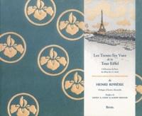 Henri Rivière - Les trente-six vues de la tour Eiffel.
