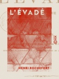 Henri Rochefort - L'Évadé - Roman canaque.