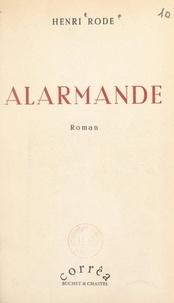 Henri Rode - Alarmande.
