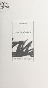 Henri Rode - Bouche d'orties.