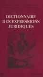 Henri Roland et Laurent Boyer - Dictionnaire des expressions juridiques.