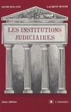 Henri Roland et Laurent Boyer - Institutions judiciaires.
