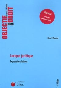 Henri Roland - Lexique juridique - Expressions latines.