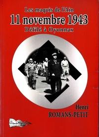 Henri Romans-Petit - Les maquis de l'Ain : 11 novembre 1943 - Défilé à Oyonnax.