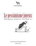 Henri Roorda - Henri Roorda Coffret 3 volumes - Le pessimisme joyeux ; Les Almanachs Balthasar ; Henri Roorda et l'humour zèbre.