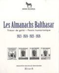 Henri Roorda - Les Almanachs de Balthasar.