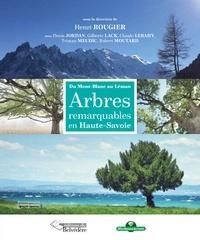 Henri Rougier - Arbres remarquables de Haute-Savoie - Du Mont-Blanc au Léman.