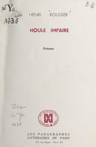 Henri Rougier - Houle impaire.