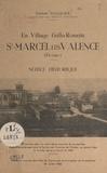 Henri Rougier - Un village Gallo-Romain : St-Marcel-les-Valence (Drôme) - Notice historique.